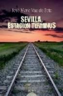 Sevilla, Estacíon Términus