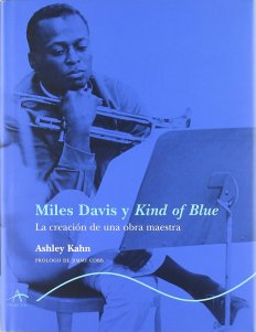Ashley Kahn - Kind of Blue