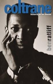 Coltrane - Ben Ratliff