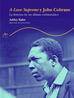 A Love Supreme y John Coltrane
