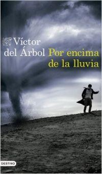 por-encima-lluvia-victor-arbol-libreria-javier-descargar-portada