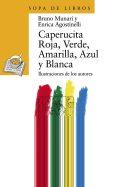 Caperucita roja, verde, amarilla, azul y blanca ANAYA