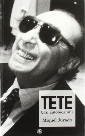 Tete - Casi Autobiografía